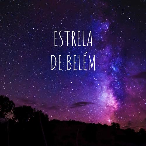 """ESTRELA DE NATAL"" ou ""ESTRELA DE BELÉM"""